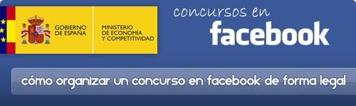 Cómo organizar un concurso o promoción en Facebook de forma legal en España