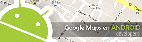 google maps intent android head Implementar Google Maps en aplicación Android